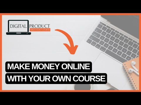 DIGITAL PRODUCT CREATION COURSE OVERVIEW