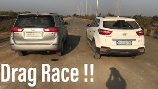 Innova Crysta VS Hyundai Creta Drag Race !!