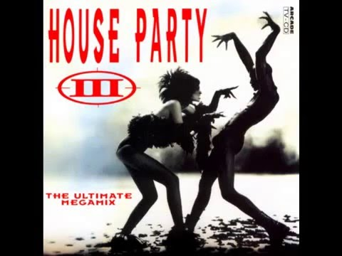 House Party III   The Ultimate Megamix Part 3 Turn up the Bass