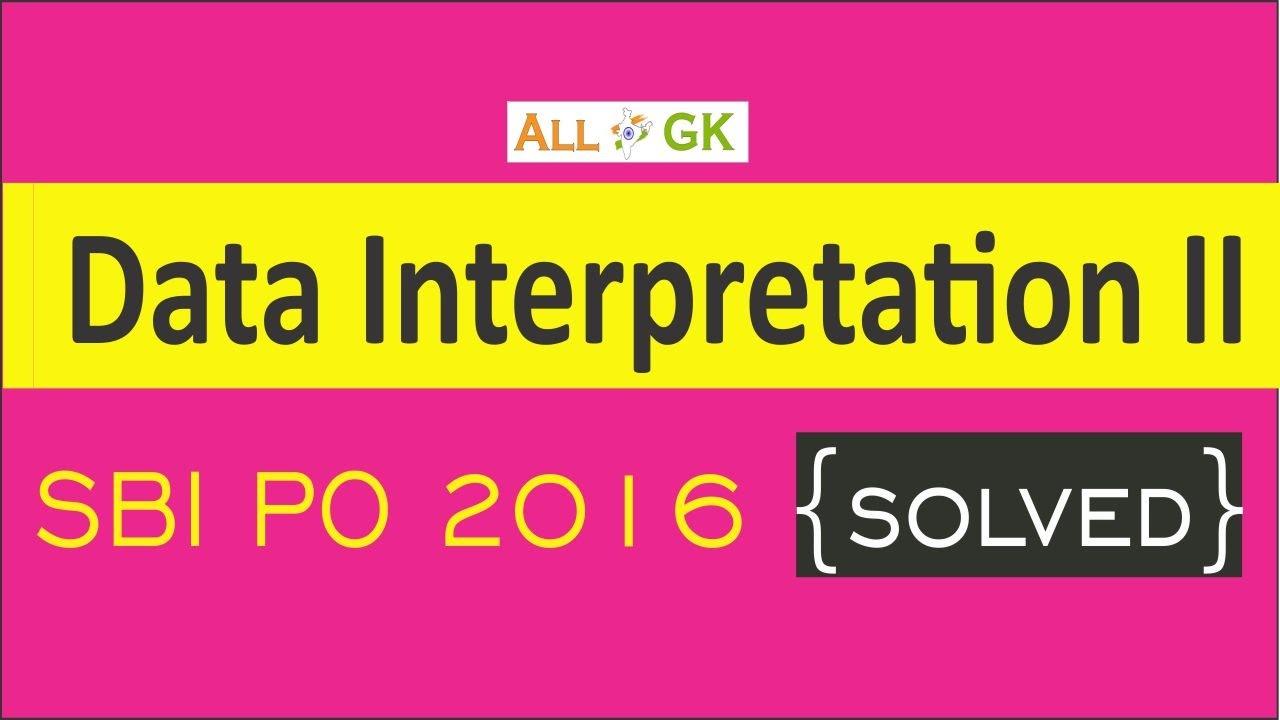Data Interpretation (SBI PO 2016) Part 2 | All India GK  | Anup Bhutada | IBPS PO SBI Solved exampl