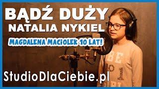 Bądź Duży - Natalia Nykiel (cover by Magdalena Maciołek) #1514