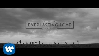 Spoken Love - Everlasting Love [Official Music Video]