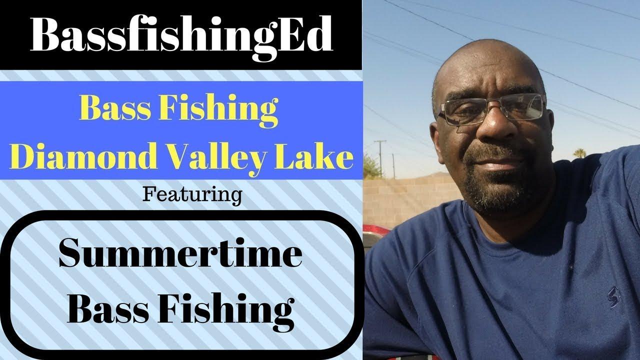 Summertime bass fishing dvl diamond valley lake youtube for Diamond valley fishing report