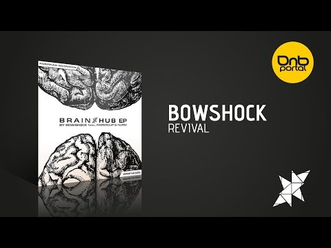 Bowshock - Revival [Paperfunk Recordings]