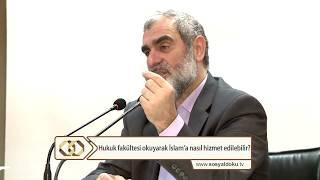 Hukuk fakültesi okuyarak İslam'a nasıl hizmet edilebilir? - Nureddin Yıldız - Sosyal Doku Vakfı