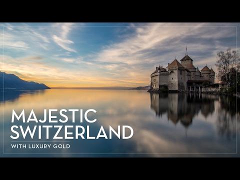 Majestic Switzerland with Luxury Gold Travelling Concierge Carl Eggeling