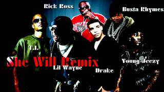 She Will (Official Remix) ft. Drake, T.I., Young Jeezy, Rick Ross & Busta Rhymes w/download link