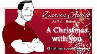 ASMR Roleplay: A Christmas with you [Gender neutral] [Romantic] [Boyfriend] [Proposal]