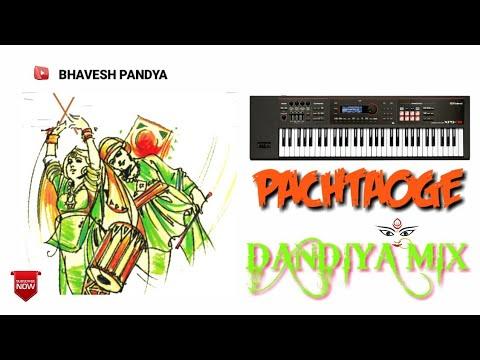 Pachtaoge Dandiya Mix | Dhol Mix | Roland Xps 30 | Bhavesh Pandya