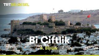 Bi Çiftlik 4.Bölüm - TRT Belgesel