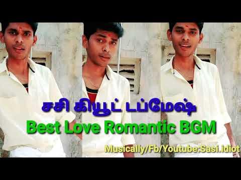 cute-love-bgm-|-best-romantic-bgm-|-sasi-dubsmash-|-tamil-viral-bgm