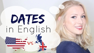 DATES amp YEARS in British amp American English