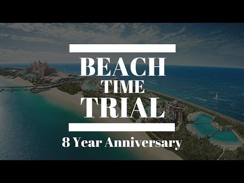 Atlantis the Palm: Beach Time Trial - 8 year anniversary