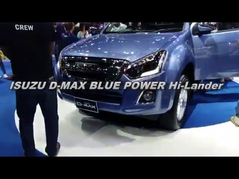ISUZU D-MAX MOTOR EXPO 2015 THAILAND (isuzu blue power spacecab v-cross ddi z-prestige hi-lander)