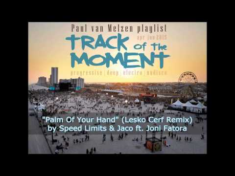 Speed Limits & Jaco ft. Joni Fatora - Palm Of Your Hand (Lesko Cerf Remix)