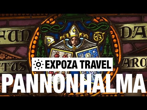 Pannonhalma (Hungary) Vacation Travel Video Guide