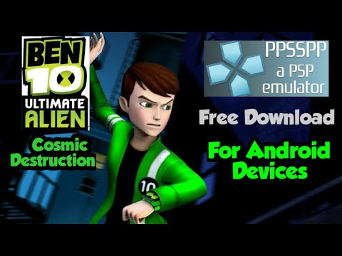 How To Download Ben 10 Ultimate Alien- Cosmic Destruction For Android Devices.(750mb)