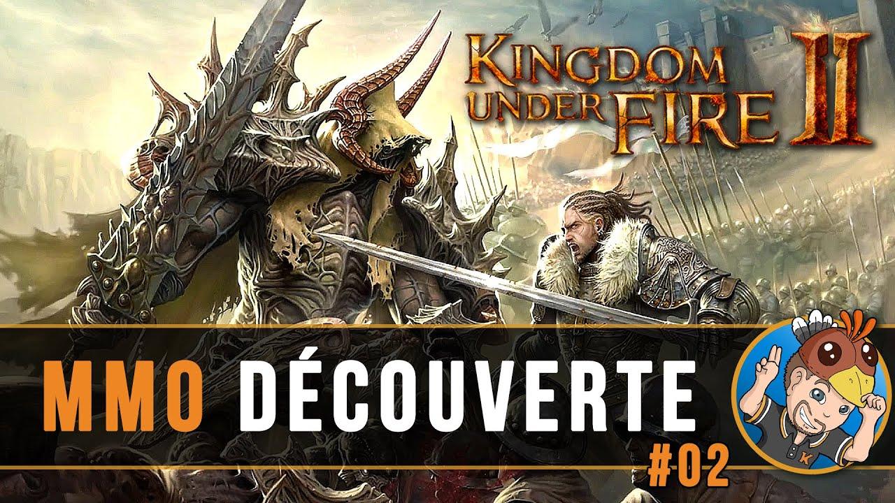 Download KINGDOM UNDER FIRE 2 : MMO Découverte, un avant-goût des batailles épiques ! #02