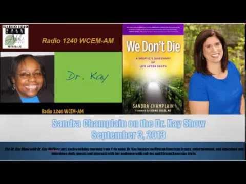 Sandra Champlain on the Dr Kay Show - WCEM AM Radio 1240