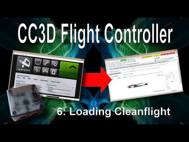 (6/10) CC3D Flight Controller – Loading Cleanflight onto your CC3D