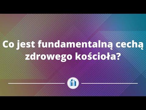 Co jest fundamentalną cechą zdrowego kościoła? | Tomasz Krążek