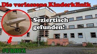 "Die ""verlassene"" Kinderklinik | #Urbex"