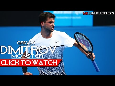 Grigor Dimitrov - Monster (HD)
