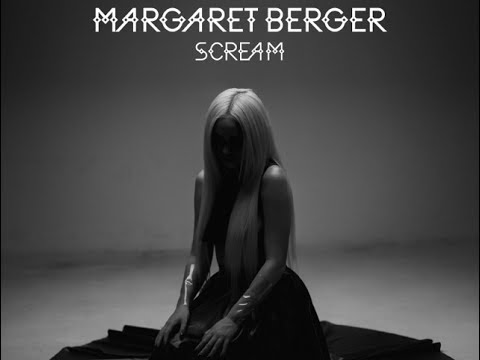 Margaret Berger - Scream - Official Lyric Video