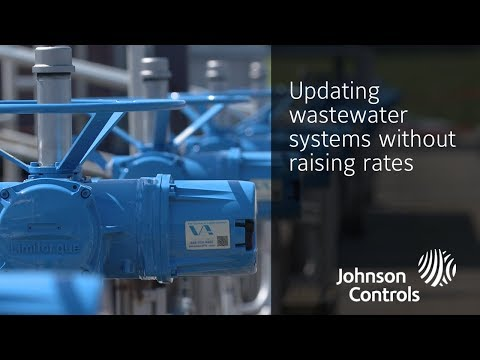 Water Company Updates Wastewater Systems Without Raising Utility Rates | Johnson Controls