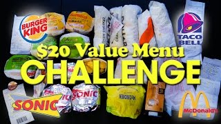 $20 FAST FOOD VALUE MENU CHALLENGE!!