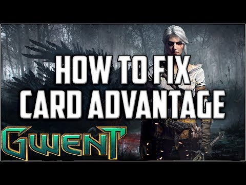 Gwent How to Fix Card Advantage, Spies, Carry over, Coin Flip ~ Gwent Deck Gameplay