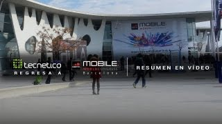 Tecnético regresa a Barcelona: resumen del Mobile World Congress 2013