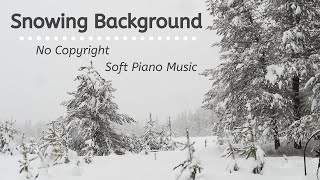 [ No Copyright ] Soft Piano Music For Relaxation | Snowing Background | Relax Music Meditation
