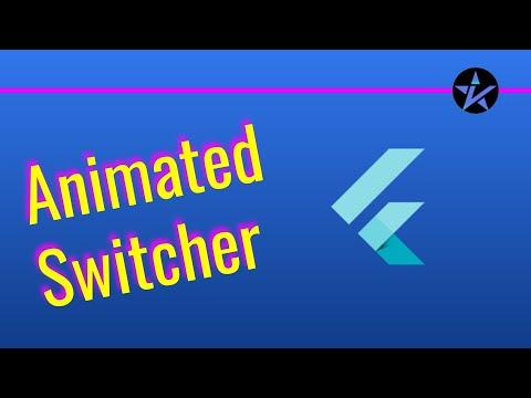 Animated Switcher in Flutter - Flutter Animations - Beginners Guide - Flutter app