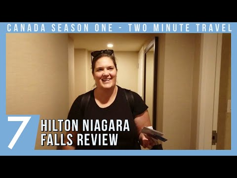 Hilton Niagara Falls Review - Two Minute Travel