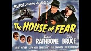 Sherlock Holmes, In The House of Fear, Basil Rathbone, Nigel Bruce, 1945 Full Movie
