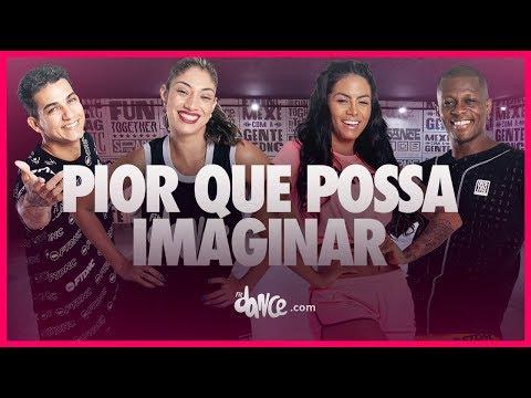 Pior Que Possa Imaginar - Luisa Sonza  FitDance TV Coreografia