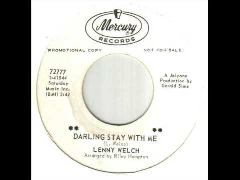 Lenny Welch Darling Stay With Me