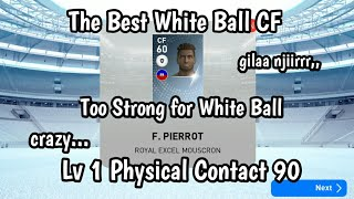 The Best White Ball CF F. Pierrot PES 2019  Scout