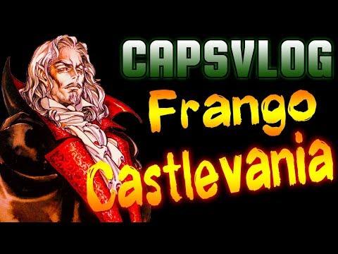 CAPSVLOG - FRANGO CASTLEVANIA