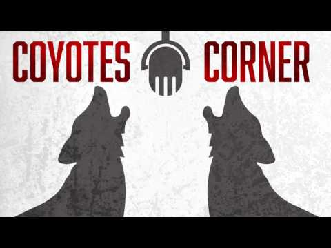 07/19/17: Coyotes Corner - Episode 50