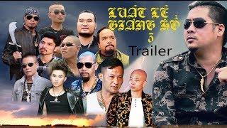 LUẬT LỆ GIANG HỒ 3 | Trailer | Phim Hành Động Xã Hội Đen Việt Nam 2019 | Xem Là Nghiện