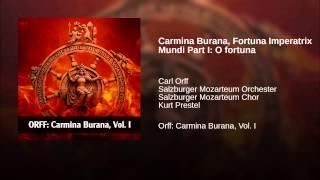 Carmina Burana Fortuna Imperatrix Mundi Part I O fortuna