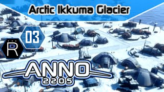Anno 2205 Gameplay Part 3 PC - Arctic Ikkuma Glacier