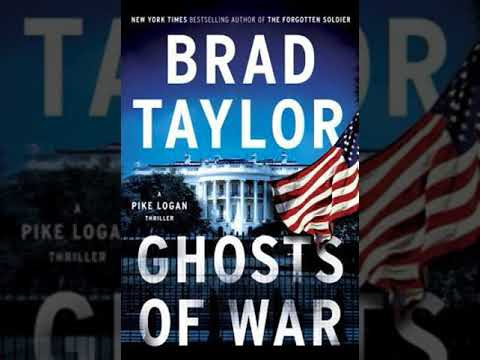 Ghosts of War A Pike Logan Thriller (Unabridged) Brad Taylor Audiobook Part 01 Mp3