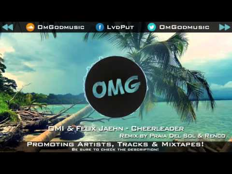OMI & Felix Jaehn - Cheerleader | Praia Del Sol & Renco Remix [House]
