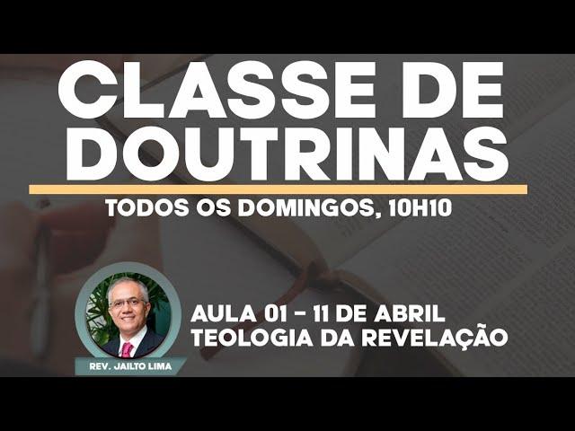 Escola Bíblica Dominical - Rev. Jailto Lima