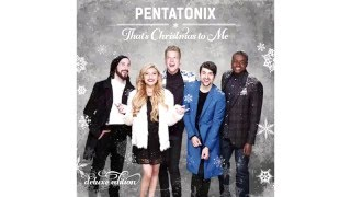 The First Noel - Pentatonix (Audio)