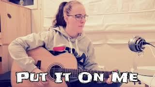 Matt Maeson - Put It On Me Cover