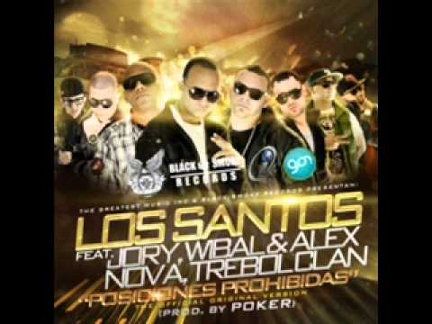 Los Santos Ft. Nova & Jory Wibal & Alex & Trebol Clan-Posiciones Poihibidas (Official Remix)